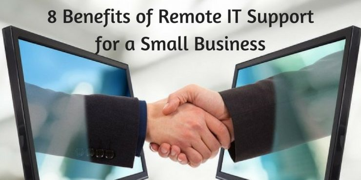 8 Benefits of Remote IT Support for a Small Business e1627065896602