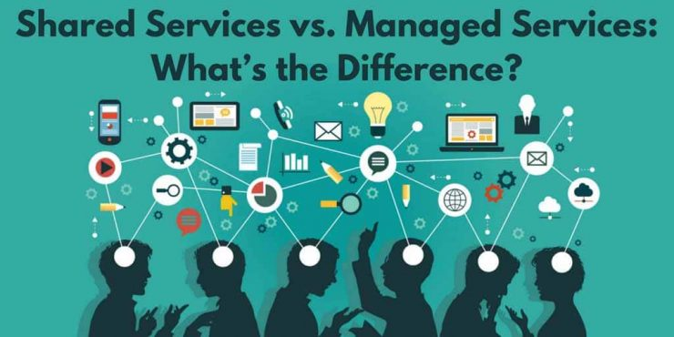 Shared Services vs. Managed Services Whats the Difference 1 1 e1627066049301